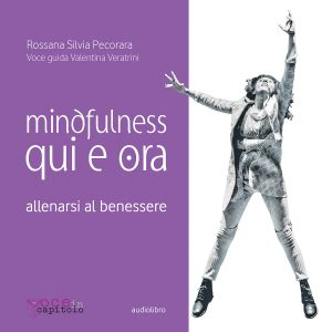 mindfulness qui e ora cd mp3